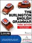 The Burlington english grammar. Con espansione online. Per le Scuole superiori. Con CD-ROM