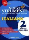 Nuovi strumenti per insegnare nella scuola primaria. Italiano 2
