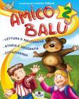 Amico Bal�. Con e-book. Per la 2� classe elementare