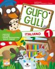 Gufo Gulì. Con espansione online. Per la Scuola elementare vol.1