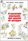 Il secondo manuale dei giochi di gruppo