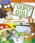 Gufo Gul�. Storia, geografia vol.3