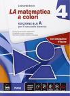 La matematica a colori. Vol. 4A. Ediz. blu. Con e-book. Con espansione online. Per le Scuole superiori