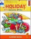 On holiday with Geronimo Stilton. Per la Scuola elementare vol.1