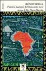 Leoni d'Africa. Padri (e padroni) del Novecento nero. Ritratti