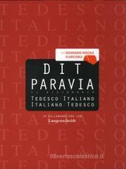 DIT Paravia. Il dizionario tedesco-italiano e italiano-tedesco. Con espansione on line