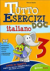 Tutto esercizi DOC. Italiano. Per la Scuola elementare vol.3
