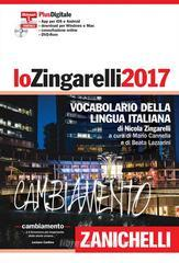 Lo Zingarelli 2017. Vocabolario della lingua italiana. Plus digitale. Con aggiornamento online. Con DVD-ROM