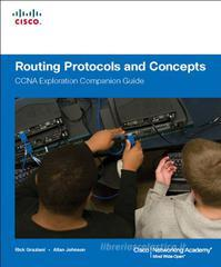 Routing protocols and concepts. CCNA exploration companion guide. Per le Scuole superiori