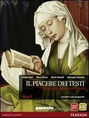 Il piacere dei testi. Con Scrittura. Con espansione online. Per le Scuole superiori vol.1