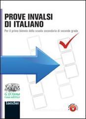 Prove INVALSI di italiano. Con espansione online. Per le Scuole superiori