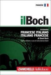 Il Boch. Dizionario francese-italiano, italiano-francese
