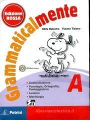 Grammaticalmente. Vol. A-B. Con espansione online. Per la Scuola media. Con CD-ROM