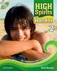 High spirits on holiday. In vacanza con l'inglese! Con CD Audio. Per la Scuola media vol.2
