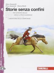 Storie senza confini. Con Leggere i classici. Con e-book. Con espansione online. Per la Scuola media vol.1