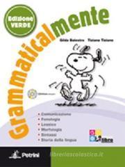 Grammaticalmente. Con prove INVALSI. Ediz. verde. Con espansione online. Per la Scuola media. Con CD-ROM