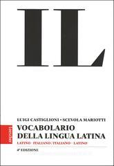 Il vocabolario della lingua latina. Latino-italiano, italiano-latino. Con espansione online