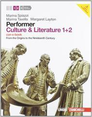 Performer. Culture & literature. Vol. 1-2. From the Origins to the Nineteenth Century. Con espansione online. Per le Scuole superiori. Con DVD-ROM