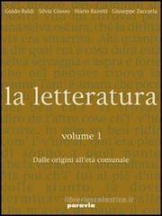 La letteratura. Per le Scuole superiori vol.4