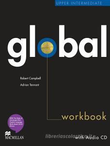Global. Upper intermediate. Workbook. No key. Per le Scuole superiori. Con CD Audio