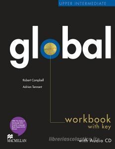 Global. Upper intermediate. Workbook. With key. Per le Scuole superiori. Con CD Audio