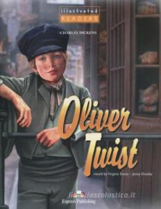 Oliver Twist. Per le Scuole superiori. Ediz. illustrata. Con CD Audio