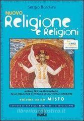 Nuovo religione e religioni. Moduli per l'insegnamento della religione cattolica. Volume unico. Con espansione online. Per le Scuole superiori. Con CD-ROM