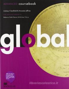 Global. Advanced. Student's book. Per le Scuole superiori. Con DVD: E-workbook. Con espansione online