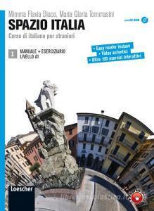 Spazio Italia. Corso di italiano per stranieri. Per le Scuole superiori. Con CD-ROM. Con espansione online vol.1