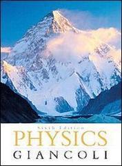 Physics. Principles with applications. Per le Scuole superiori