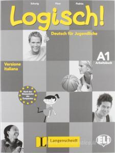 Logisch! A1. Studente-Esercizi. Ediz. italiana. Per la Scuola media. Con CD Audio