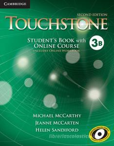 Touchstone Level 3 Student's Book with Online Course B (Includes Online Workbook)