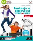 Fantasia e musica step by step. Per la Scuola media. Con e-book. Con espansione online. Con 3 DVD-ROM. Con Libro: Sestino vol.A-B-C