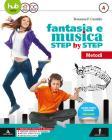 Fantasia e musica step by step. Per la Scuola media. Con 2 DVD-ROM vol.A-B