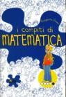 I Compiti di matematica