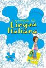 I compiti di lingua italiana. Per iniziare. Per la 1ª classe elementare