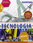 Tecnologia 2.0. Ediz. interattiva. Per la Scuola media. Con e-book. Con espansione online