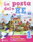 La posta del re. Per la Scuola elementare. Con e-book. Con espansione online vol.1