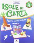 Isole di carta. Per la 4ª classe elementare. Con e-book