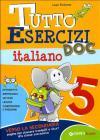 Tutto esercizi DOC. Italiano. Per la Scuola elementare vol.5