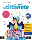 La città delle note. Vol. A-C: Metodo e repertori-Musica dalle origini a oggi. Per la Scuola media. Con e-book. Con espansione online