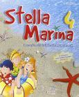 Stella marina. Per la 4ª classe elementare