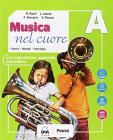 Musica nel cuore. Per la Scuola media. Con e-book. Con espansione online. Con Libro: BES. Con DVD-ROM vol.A