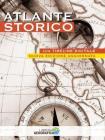 Atlante storico. Con timeline digitale. Ediz. a colori. Con Contenuto digitale per accesso on line