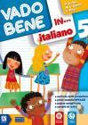 Vado bene in... Italiano. Per la 5ª classe elementare