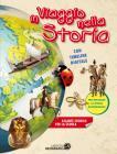 In viaggio nella storia. Atlante storico scolastico. Ediz. a colori. Con Contenuto digitale per accesso on line