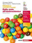 Chimica: concetti e modelli. Dalla mole all'elettrochimica. Per le Scuole superiori. Con Contenuto digitale (fornito elettronicamente)