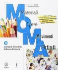 M.O.M.A. Materiali-opere-movimenti-artisti. Per la Scuola media. Con e-book. Con espansione online vol.C