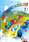 Un treno a colori. Italiano. Per la Scuola elementare vol.1