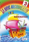 La nave arcobaleno. Matematica. Per la Scuola elementare vol.3